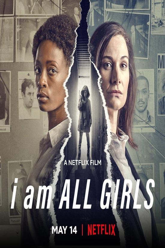 دانلود فیلم I Am All Girls 2021