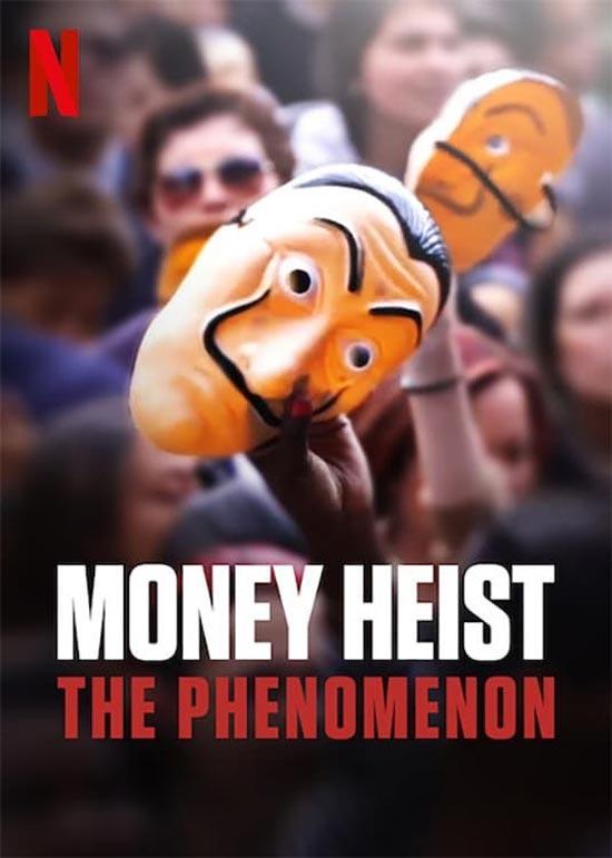 دانلود فیلم Money Heist: The Phenomenon 2020