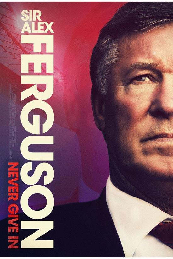 دانلود فیلم Sir Alex Ferguson: Never Give In 2021