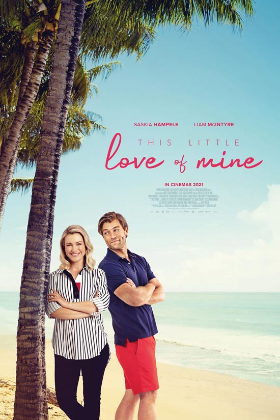 دانلود فیلم This Little Love of Mine 2021