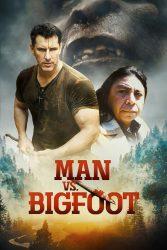 دانلود فیلم Man vs Bigfoot 2021